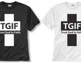 #25 untuk Design a T-Shirt for faith based company oleh adstyling