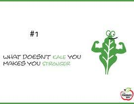 #8 for Play on words: What doesn't KALE you makes you STRONGER by alaminador