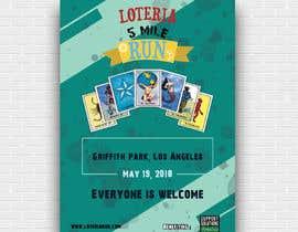 #83 for Design a Flyer - 2018 Loteria 5 Mile Run af KaziTareqShuvo