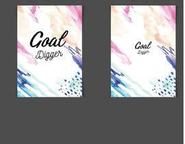 #61 for Goal Digger Book Cover af Ashraful079