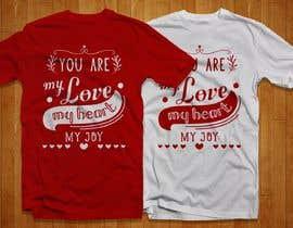 #51 for I need to design a T-Shirt for Valentine's Day af UmairAshraf01