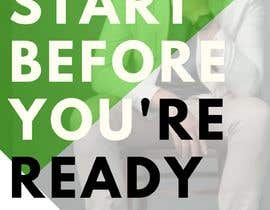 #5 for BOOK DESIGN CONTEST-START BEFORE YOU'RE READY af designpenniers