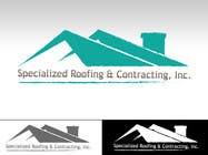 Graphic Design Kilpailutyö #25 kilpailuun Logo Design for Specialized Roofing & Contracting, Inc.