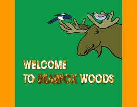 #4 for Bearfox Woods sign by kinopava