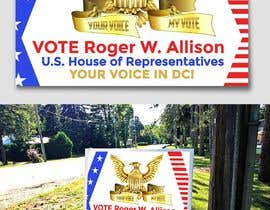 #14 for Design a Political Campaign Sign by leandeganos