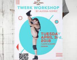 #1 for Design a Flyer OF A TWERK DANCE CLASS by zouhairgfx