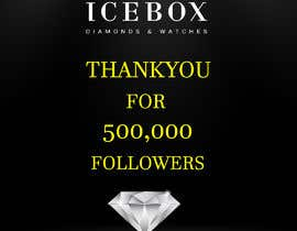 """#538 for """"THANK YOU FOR 500,000 FOLLOWERS!"""" Instagram Graphic!! by AD1597"""
