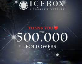 """#546 for """"THANK YOU FOR 500,000 FOLLOWERS!"""" Instagram Graphic!! by spieckermann"""