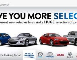 #7 para Multiple Designs Wanted $25 each: Design a HTML banner for car dealerships de Matthais003