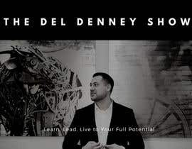 "#55 for Create Podcast Cover Art for ""The Del Denney Show"" by jesusponce19"