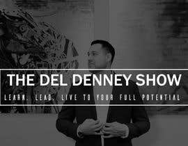 "#53 for Create Podcast Cover Art for ""The Del Denney Show"" by Raiyan98"