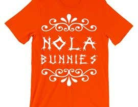 "Nambari 17 ya I need a Tee Shirt for ""Nola Bunnies"".  The shirt should be designed with adult females as the consumer! na tohidulislam5429"