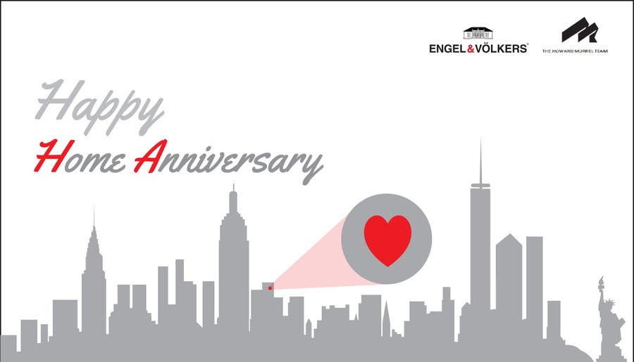 Redesign some happy home anniversary birthday and thank for Engel and volkers nyc