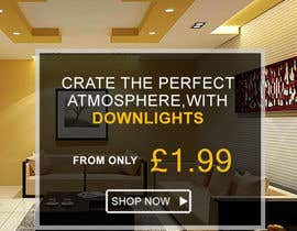 #50 for Design a Email Banner For Our Great range of downlights by muhaiminalsaiful