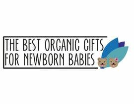 #6 for Design a logo for a website about Organic Gifts for Newborns by ElayneAguilar