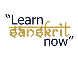 """#5 for Design me a logo or a banner with the following words... """"Learn Sanskrit Now, Ask me How"""" by AlwishKDesigner"""