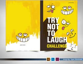 #23 for Try Not to Laugh Challenge - Book Cover Contest by IrynaSokolovska