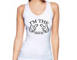 #55 for Design a T-Shirt for the Bride by monirpdnt