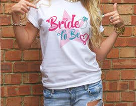 #165 for Design a T-Shirt for the Bride by ar2babul