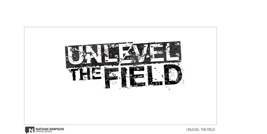 Конкурсная заявка №199 для UNLEVEL THE FIELD - Re-Do Graphic for Sports Company