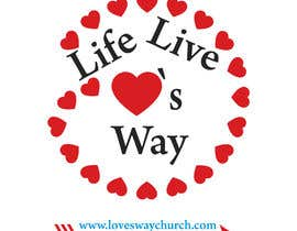 #7 for vector pdf file  for a church - needs to say: Live Life ❤️'s Way   At the bottom edge of the decal and smaller it needs to say: www.loveswaychurch.com Can be circle or oval / sideways oval might look good? Not sure of colors ?Just heart needs to be red. af jakirhossain9246