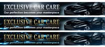 Graphic Design Entri Peraduan #58 for Banner Ad Design for Exclusive Car Care