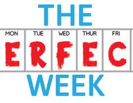 "#8 for Design a Logo: ""The Perfect Week"" by gdougniday"