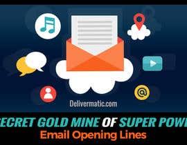 Nro 12 kilpailuun Design an Awesome Banner - Email Opening Lines käyttäjältä SmartBlackRose