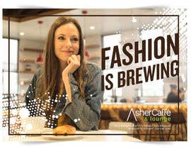 #21 for Design an Adverstisement for Coffee Shop / Fabric Store by anaputka