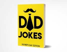 #48 for Dad Jokes Book Cover by erickaeunicewebb