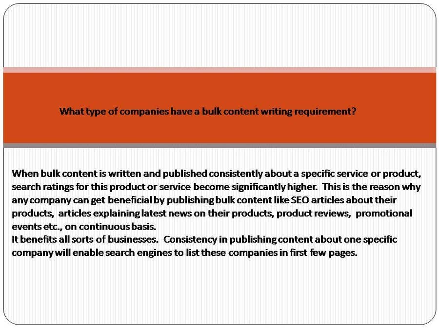 Contest Entry #5 for What type of companies have a bulk content writing requirement?