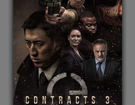 #45 для Movie Poster - Titled: CONTRACTS 3 від freeland972