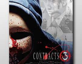 #71 для Movie Poster - Titled: CONTRACTS 3 від bucekcentro