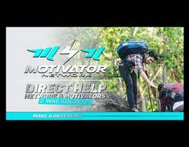 #46 for Design a Banner - Motivator Network by jamiu4luv