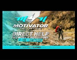 #49 for Design a Banner - Motivator Network by jamiu4luv