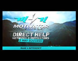 #50 for Design a Banner - Motivator Network by jamiu4luv