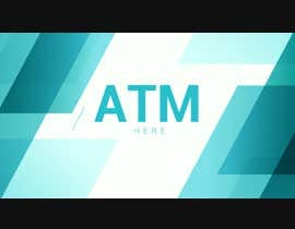 #78 для ATM Video Monitor от Arun198011