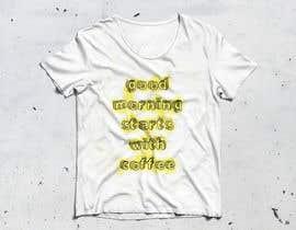 nº 104 pour T-Shirt design needed par elaziz