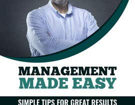 #37 dla Design a cover for a book about management tips przez biplabnayan