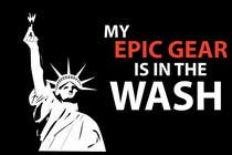 Graphic Design Конкурсная работа №89 для Gaming theme t-shirt design wanted – Epic Gear