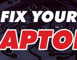 Nro 2 kilpailuun Laptop Repair And Services Signage Design Contest käyttäjältä AliArshad9