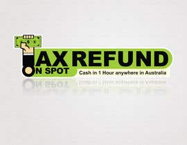 #123 para Logo Design for Tax Refund On Spot por numizan