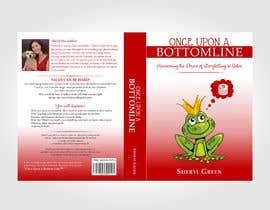 #48 for Book Cover - Once Upon a Bottom Line by Alfie17