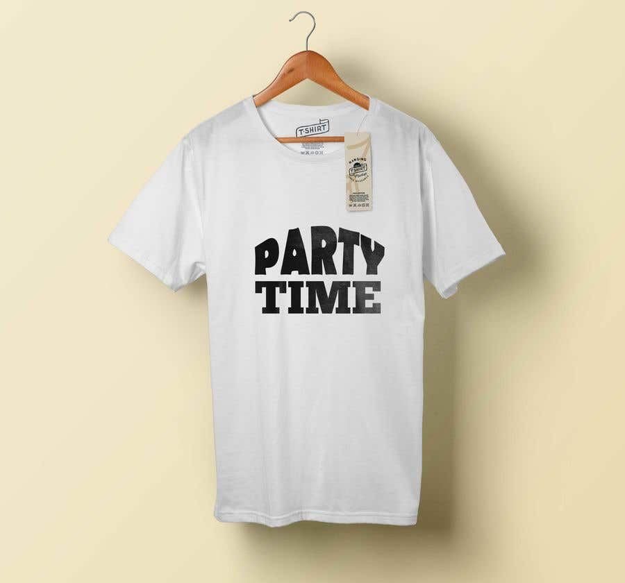 Contest Entry #72 for T-shirt Design   ( party time)
