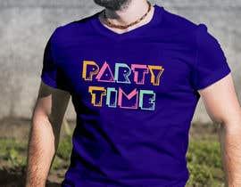 Nro 64 kilpailuun T-shirt Design   ( party time) käyttäjältä mahabub14