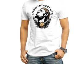 #9 cho living my west life t shirt design bởi nagimuddin01981