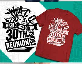 nº 30 pour T-Shirt Design for Waco High Class of 88 30th Class Reunion Cruise par Tonmoydedesigner
