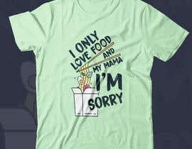 #33 para 5 Foodie T-Shirt Designs por gilart