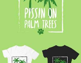 "#20 for Create ""Pissin' on Palm Trees"" Dog Shirt design by FVinas"