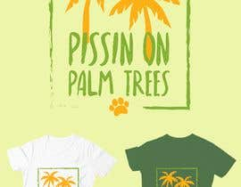 "#21 for Create ""Pissin' on Palm Trees"" Dog Shirt design by FVinas"